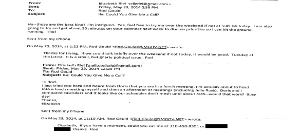 Emails between Gould and Elizabeth Riel trying to schedule a phone call.